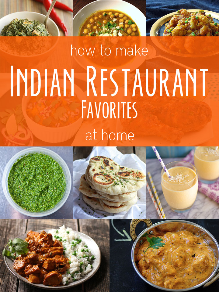 Indian restaurant favorites at home recipes noshon how to make your favorite indian restaurant dishes at home forumfinder Images