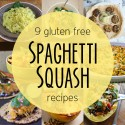 "9 Gluten Free ""Pasta"" Recipes Using Spaghetti Squash"