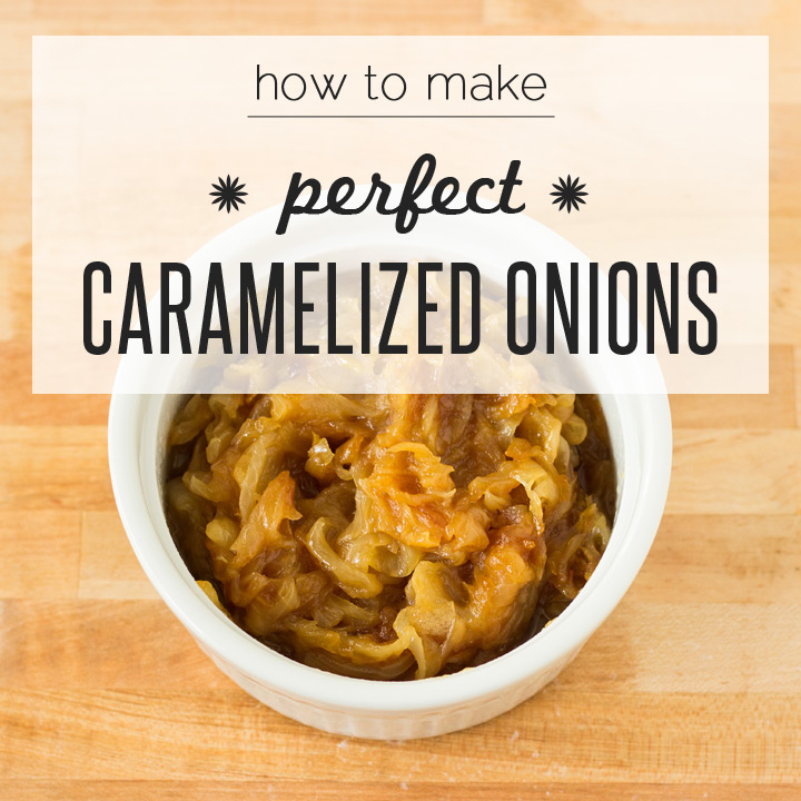 How to Make: Caramelized Onions | Blog | NoshOn.It