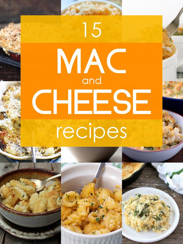 15 Cheesy and Creative Mac and Cheese Recipes
