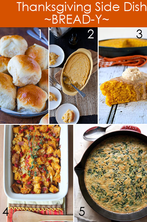 Thanksgiving Side Dishes - Bread-Y Recipes