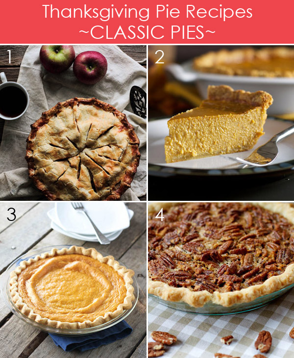 Classic Thanksgiving Pie Recipes plus 25 more delicious pies for Thanksgiving
