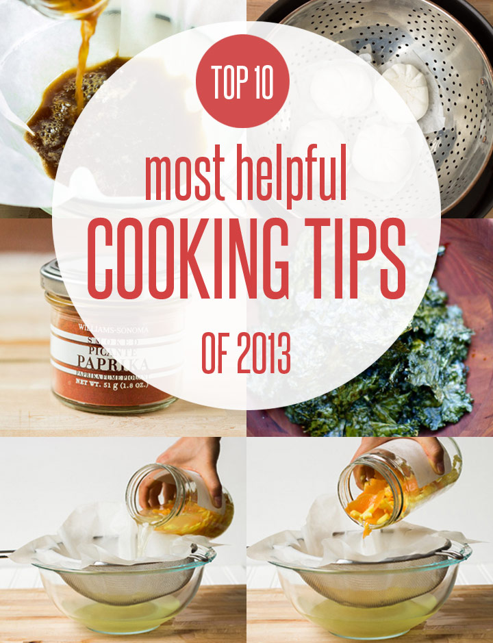 The Top 10 Most Helpful Cooking Tips of 2013
