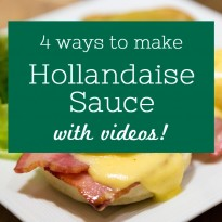 4 Easy Ways to Make Hollandaise Sauce (with videos)