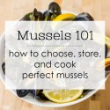 Mussels 101: How to Choose, Store, and Cook Perfect Mussels