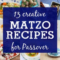 12 Creative Matzo Recipes for Passover