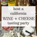 Host a California Wine & Cheese Party with the CA Wine Club (Giveaway)
