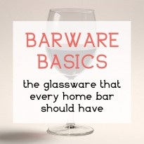 Barware Basics: The Glassware that Every Home Bar Should Have