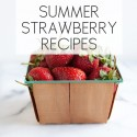 3 Fresh Summer Strawberry Recipes with Chez Us