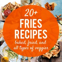 20+ Fries Recipes to Pair with Burgers - baked fries, fried fries, and all types of veggies! #burgerweek