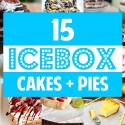 15 Icebox Cake and Pie Recipes to Cool You Off This Summer