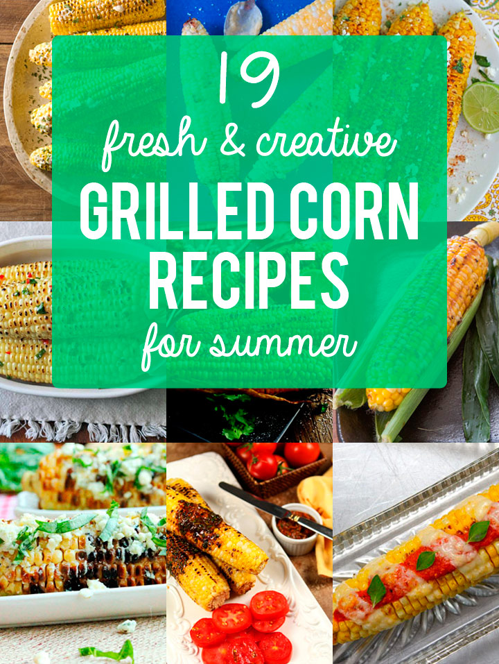 19 Ways to Top Grilled Corn with More Than Just Butter