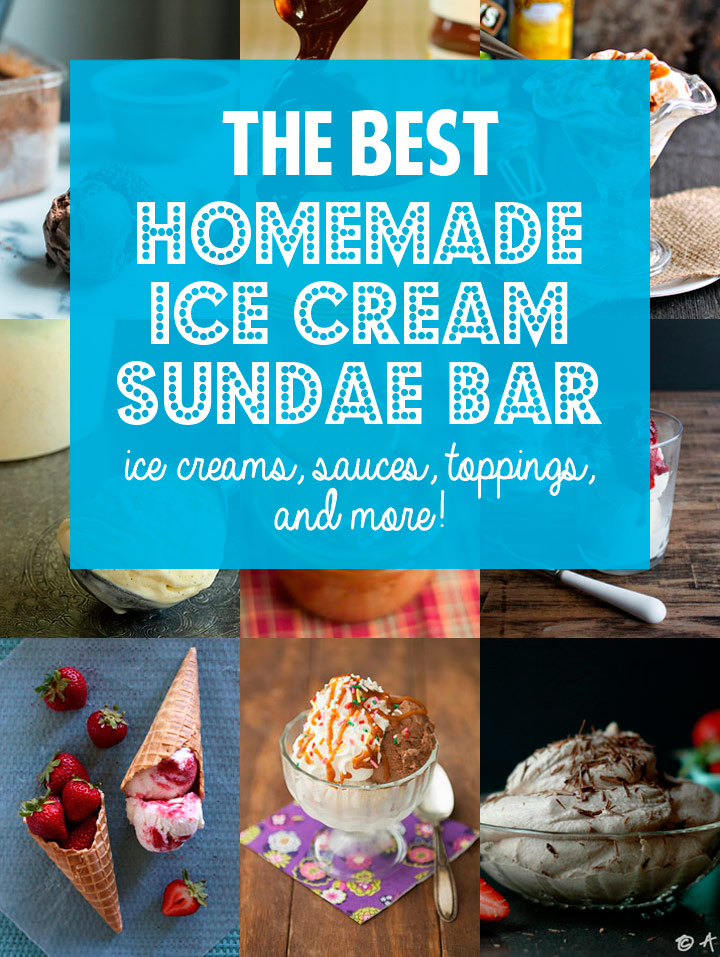 How To: The Best Homemade, DIY Ice Cream Sundae Bar - with ice cream recipes, toppings, homemade sauces, flavored whipped cream, and more!
