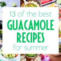13 of the Best Guacamole Recipes for Summer