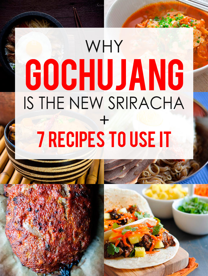 Why Gochujang is the Next Sriracha + 7 Korean Recipes to Use It