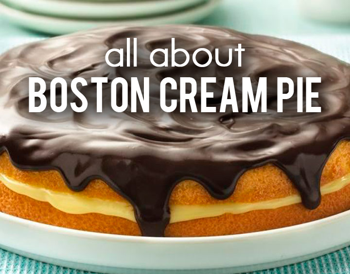 All About Boston Cream Pie + How to Make It!