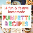 14 Fun and Festive Funfetti Recipes
