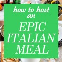 Your Guide to an Epic Italian Meal