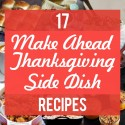 17 Make-Ahead Thanksgiving Side Dishes to Lighten the Load