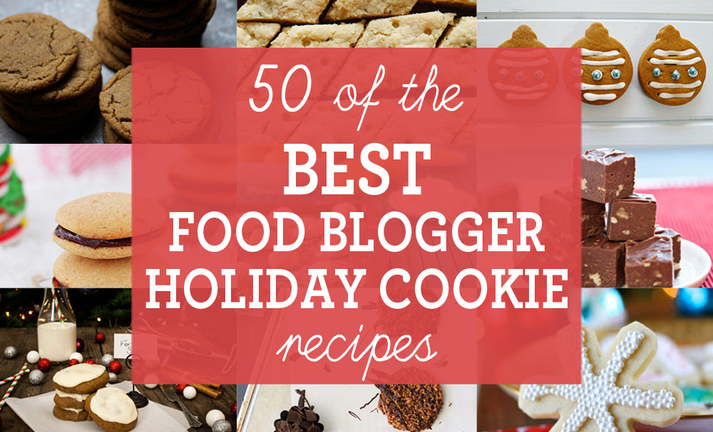 50 best blogger christmas cookie recipes blog noshon forumfinder Image collections