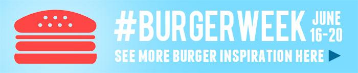 #BurgerWeek 2014