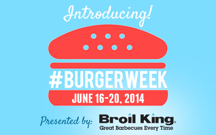 Introducing #BurgerWeek 2014: A Week of Burger Blogging